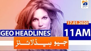 Download Geo Headlines 11 AM   17th January 2020 Video