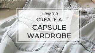 Download How to Create a Capsule Wardrobe in 6 Steps   Meghan Livingstone Video
