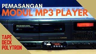 Download PEMASANGAN MODUL MP3 PLAYER TAPE DECK POLYTRON Video