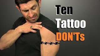 Download 10 Tattoo DON'Ts!! How To Avoid STUPID Tattoos Video
