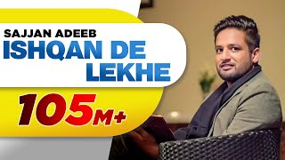 Download Ishqan De Lekhe (Full Song) | Sajjan Adeeb | Latest Punjabi Song 2016 | Speed Records Video