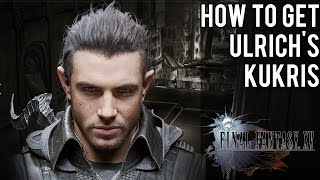 Download How To Get Nyx Ulrich's Kukris, Hero From Kingsglaive | Final Fantasy XV Video