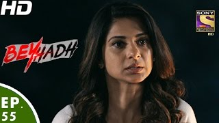 Download Beyhadh - बेहद - Episode 55 - 26th December, 2016 Video