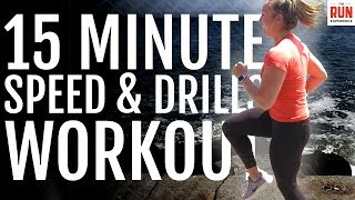 Download 15-Minute Speed And Drill Workout for Runners Video