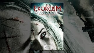 Download The Exorcism of Anna Ecklund Video