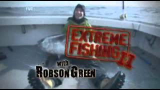 Download Extreme Fishing With Robson Green S02E01 Video