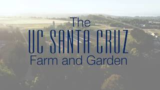 Download UC Santa Cruz Farm and Garden 50th Anniversary Video