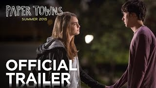 Download Paper Towns | Official Trailer [HD] | 20th Century FOX Video