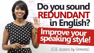Download Do you sound REDUNDANT in English? Improve your English speaking style ( Free English Lesson) Video