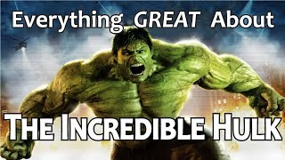 Download Everything GREAT About The Incredible Hulk! Video