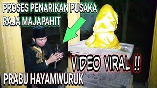 Download Penarikan Pusaka GAIB Prabu HAYAMWURUK Raja Majapahit Sang Penguasa NUSANTARA Video