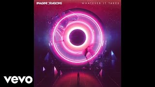 Download Imagine Dragons - Whatever It Takes (Audio) Video