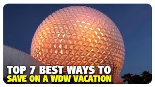 Download TOP 7 BEST Ways to Save on a Walt Disney World Vacation | Best and Worst | 02/13/19 Video