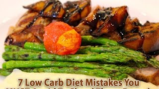 Download Low Carb Diet Mistakes - 7 Most Common Video