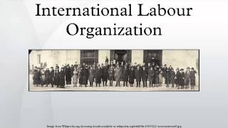 Download International Labour Organization Video