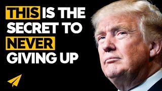 Download ″Never, EVER, GIVE UP!″ - Donald Trump (@realDonaldTrump) Top 10 Rules Video