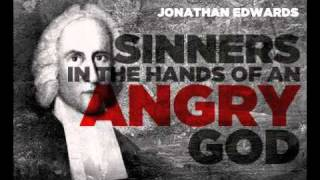 Download Sinners in the Hands of an Angry God by Jonathan Edwards Video
