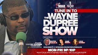 Download LIVE: WAYNE DUPREE SHOW 11/14/16 Video