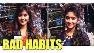 Download Naira and Gayu aka Shivangi Joshi and Kanchi Singh talks about their BAD HABITS.. Video