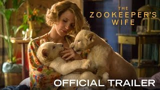 Download THE ZOOKEEPER'S WIFE - Official Trailer [HD] - In Theaters March 2017 Video