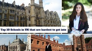 Download Top 10 Schools in UK (London) that are hardest to get into Video