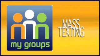 Download My Groups - App Commercial now with Mass Texting!! Video