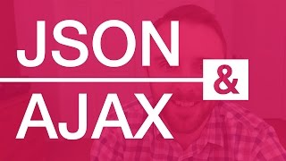 Download JSON and AJAX Tutorial: With Real Examples Video