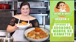 Download Cucina Ni Nadia 2: Adobong Manok sa Kamatis | Episode 1 Video