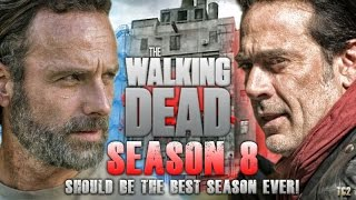 Download The Walking Dead Season 8 Really Should be the Best Season of the Series! Video