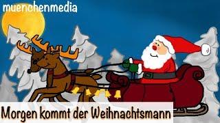 Download ⭐️ Morgen kommt der Weihnachtsmann - Weihnachtslieder deutsch   Nikolauslied   Kinderlieder deutsch Video