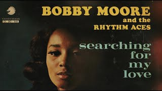Download Searching for my baby - Bobby Moore & The Rhythm Aces Video