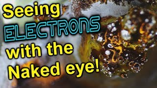 Download Seeing Electrons with the Naked Eye! Video