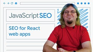 Download Make your React web apps discoverable - JavaScript SEO Video