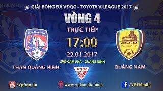 Download FULL | THAN QUẢNG NINH vs QUẢNG NAM (1-3) | VÒNG 4 V LEAGUE 2017 Video