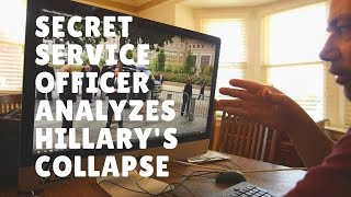 Download Secret Service Analysis of Hillary Collapse Video