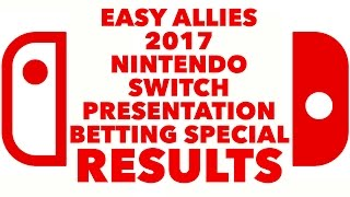 Download RESULTS - Easy Allies 2017 Nintendo Switch Presentation Betting Special RESULTS SHOW Video