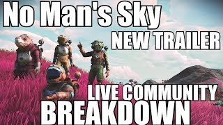 Download No Man's Sky! Podcast/SubCast! Call in! New trailer community BREAKDOWN Video
