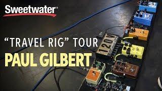 Download Paul Gilbert's Guitar ″Travel Rig″ Tour Video