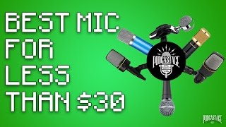 Download What's The Best Mic Under $30? Video