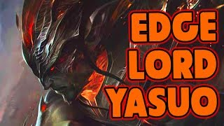 Download EDGELORD YASUO Video