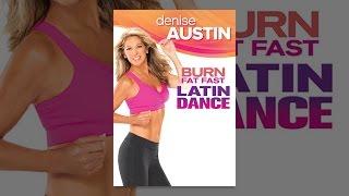Download Denise Austin: Burn Fat Fast Latin Dance Video