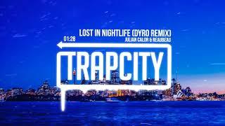 Download Julian Calor & ReauBeau - Lost In Nightlife (Dyro Remix) [Lyrics] Video