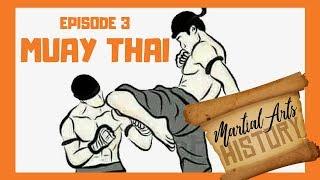 Download Martial Arts History Episode 3   Muay Thai Video