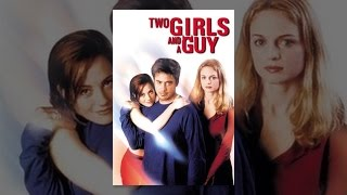Download Two Girls And A Guy Video