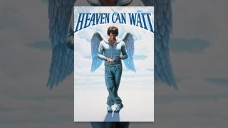 Download Heaven Can Wait Video