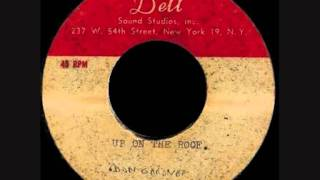 Download Don Gardner - Up On The Roof Video
