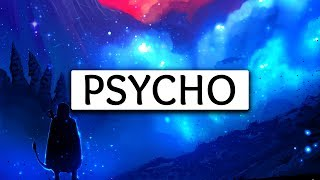 Download Post Malone ‒ Psycho (Lyrics) 🎤 ft. Ty Dolla $ign Video