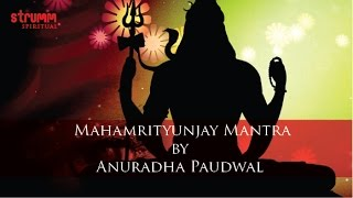 Download Mahamrityunjay Mantra by Anuradha Paudwal Video