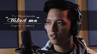 Download TJ Monterde - Tulad Mo Video