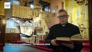 Download Komentarz do Ewangelii - 25 września 2018 (Łk 8, 19-21) Video
